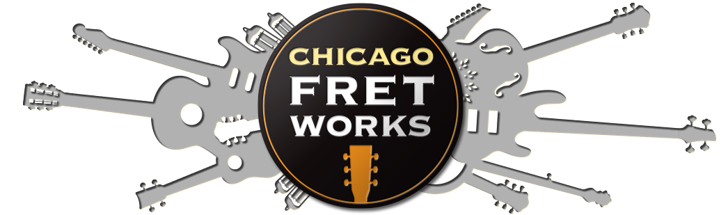 Chicago Fret Works - Guitar Repair